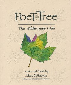 Poet Tree: The Wilderness I Am