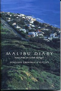 Malibu Diary: Notes From an Urban Refugee