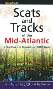 Scats and Tracks of the Mid-Atlantic: A Field Guide to the Signs of 70 Wildlife Species