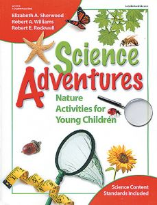 Science Adventures: Activities for Young Children