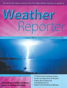 Weather Reporter: An Earth and Space Science Unit for High-Ability Learners in Grade 2