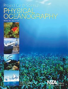 Project Earth Science: Physical Oceanography (Revised 2nd Edition)