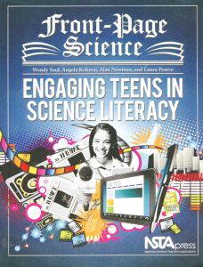 Front Page Science: Engaging Teens in Science Literacy