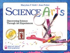 Science Arts: Discovering Science Through Art Activities