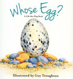 Whose Egg?