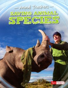 Saving Animal Species (Animal Trackers Series)