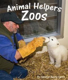 Zoos (Animal Helpers Series)