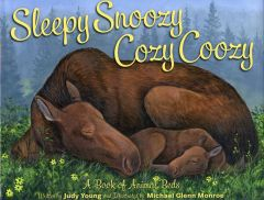 Sleepy Snoozy, Cozy Coozy: A Book of Animal Beds