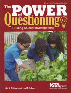 Power of Questioning (The): Guiding Student Investigations