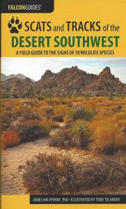 Scats and Tracks of the Desert Southwest (2nd Edition)