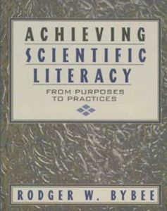 Achieving Scientific Literacy: From Purposes to Practices