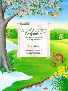 Kid's Spring EcoJournal (A): With Nature Activities for Exploring the Season