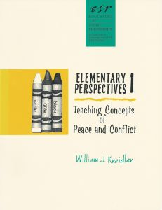 Elementary Perspectives I:  Teaching Concepts of Peace and Conflict