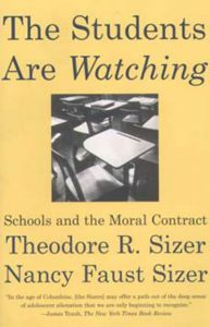 Students are Watching (The): Schools and the Moral Contract