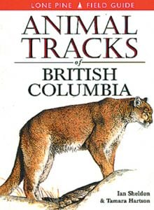 Animal Tracks: British Columbia (Lone Pine Tracking Guide)