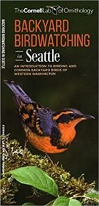 Backyard Birdwatching in Seattle (All About Birds Pocket Guide®)