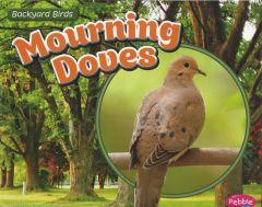 Mourning Doves (Backyard Bird Series)
