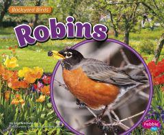 Robins (Backyard Bird Series)