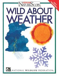 Naturescope: Wild About Weather