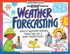 Kid's Book of Weather Forecasting (The)