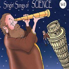 Singin' Songs of Science, Volume II (CD)
