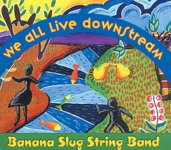 We All Live Downstream (CD)
