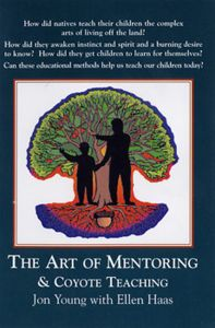 Art of Mentoring & Coyote Teaching (2 CD Set)