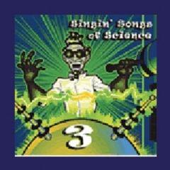 Singin' Songs of Science, Volume III (CD)