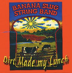 Dirt Made My Lunch (CD)