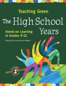 Teaching Green: The High School Years