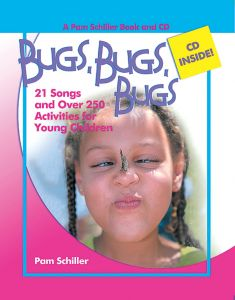 Bugs, Bugs Bugs! 21 Songs and 250 Activities for Young Children