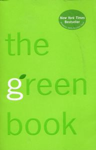 Green Book (The): The Everyday Guide to Saving the Planet One Simple Step at a Time