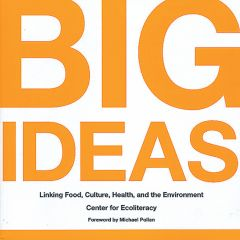 Big Ideas: Linking Food, Culture, Health, And The Environment.