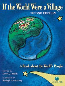 If the World Were a Village: A Book About the World's People (2nd Edition)