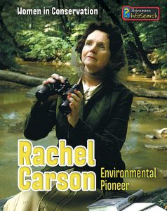 Rachel Carson: Environmental Pioneer (Women in Conservation Series)