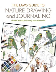 Laws Guide to Nature Drawing and Journaling (The)