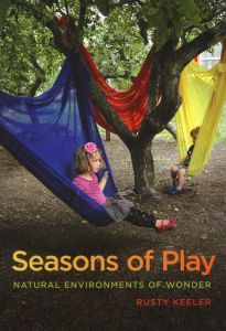 Seasons of Play: Natural Environments of Wonder