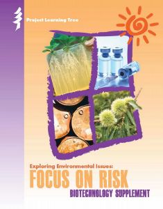 Exploring Environmental Issues: Focus on Risk: Biotechnology