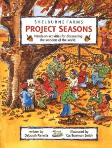 Project Seasons, Hands-On Activities For Discovering The Wonders Of The World