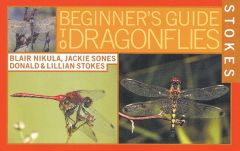 Dragonflies (Stokes Beginner's Guide®)