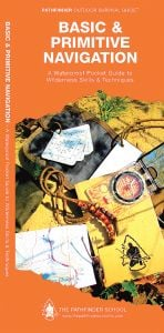 Basic Primitive Navigation (Pathfinder Outdoor Survival Guide™)