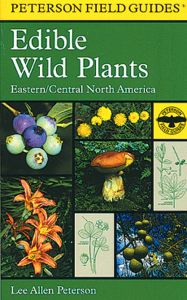 Edible Wild Plants of Eastern/Central North America (Peterson Field Guide®)