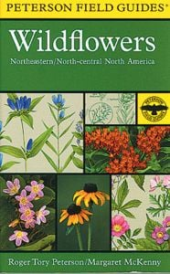Wildflowers of Northeastern and North Central North America (Peterson Field Guide®)