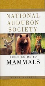Field Guide to Mammals (National Audubon Society®)