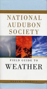 Field Guide to Weather (National Audubon Society®)
