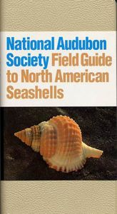 Field Guide to Shells (National Audubon Society®)