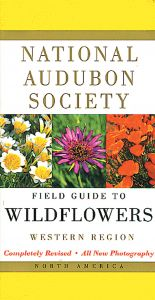 Field Guide to Wildflowers, Western Region (National Audubon Society®)