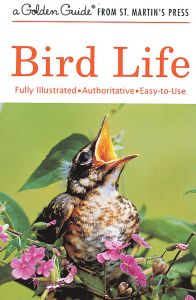 Bird Life (Golden Guide®)