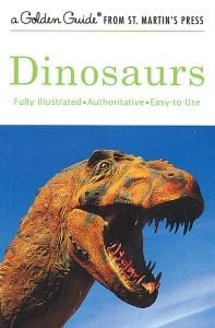Dinosaurs (Golden Guide®)