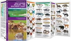 Golf Course Wildlife: The Southeast Coast (Pocket Naturalist® Guide)